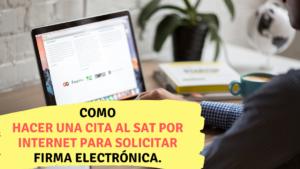 Como hacer una cita al SAT por internet para solicitar firma electrónica.  contador millennial